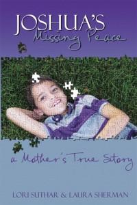 Joshua's Missing Peace by Laura Sherman & Lori Suthar